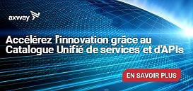 Accélérez l'innovation grâce au Catalogue Unifié de services et d'APIs
