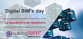 Digital BIM's day  : la blockchain en questions