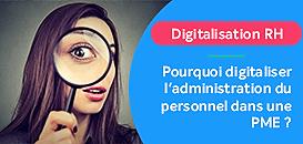 Pourquoi digitaliser l'administration du personnel dans une PME ?
