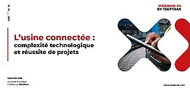 L'usine connectée : complexité technologique et réussite des projets