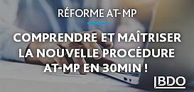 Comprendre et maîtriser la nouvelle procédure AT-MP en 30min !