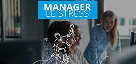 """""""Manager le stress"""" : en un mois, formez tout votre personnel aux techniques antistress"""