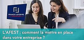L'AFEST : comment la mettre en place dans votre entreprise ?