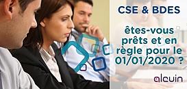 BDES et CSE : êtes vous prêts et en règle pour le 1er janvier 2020 ?