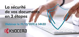 La sécurité de vos documents en 3 étapes