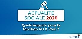 Législation sociale 2020 : quels impacts pour les fonctions RH et Paie ?