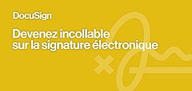 Devenez incollable sur la signature électronique
