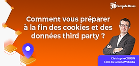 Comment vous préparer à la fin des cookies et des données third party ?