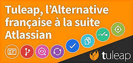Tuleap, l'Alternative à la suite Atlassian, française et Open Source