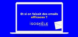 Et si on faisait des emails efficaces ?