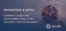 MARKETING & DATA :  Comment connecter les données panels avec d'autres types de données ?