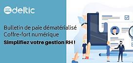 Bulletin de paie dématérialisé & coffre-fort numérique : simplifiez votre gestion RH !