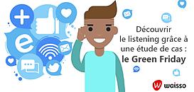 Découvrir le listening grâce à une étude de cas : Le Green Friday