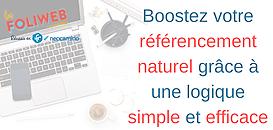 Boostez votre référencement naturel grâce à une logique simple et efficace
