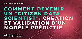 Citizen Data Scientist 2020 : Comment créer et valider un modèle prédictif