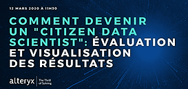 Citizen Data Scientist 2020 : Comment évaluer et visualiser ses résultats