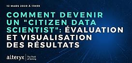 Citizen Data Scientist 2020 : Comment évaluer et visualiser ses résultats