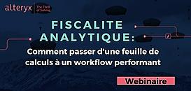 Fiscalité Analytique : Comment passer d'une feuille de calculs à un workflow performant