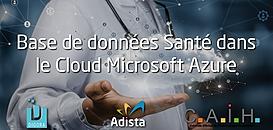 Comment mettre en place l'infrastructure d'une base de données Santé dans le Cloud Azure ?