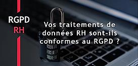 30 minutes pour savoir si vos traitements de données RH sont conformes au RGPD !