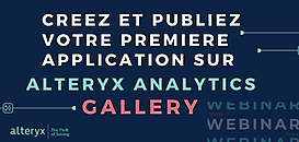 Créez et publiez votre première application sur Alteryx Analytics Gallery