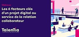 Les 6 facteurs clés d'un projet digital au service de la relation collaborateur