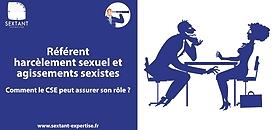 Référent harcèlement sexuel et agissements sexistes : comment le CSE peut assurer son rôle ?