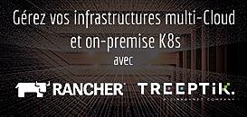 Comment gérer vos infrastructures multi-Cloud et on-premise Kubernetes avec Rancher ?