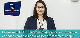 Le nouveau CPF : financement du départ en formation et bonnes pratiques pour utiliser efficacement l'appli