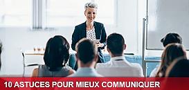 10 astuces pour mieux communiquer !