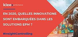 En 2020, quelles innovations sont embarquées dans les solutions EPM ?