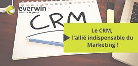 Le CRM, l'allié indispensable du Marketing !