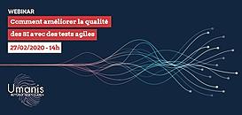 Comment améliorer la qualité des SI avec les pratiques de Tests Agiles ?