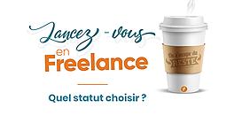Devenir freelance, quel statut choisir pour se lancer ?
