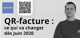 QR-facture : ce qui va changer dès Juin 2020