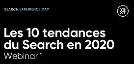 Les 10 tendances du Search en 2020