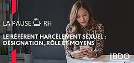 Le référent harcèlement sexuel: désignation, rôle et moyens