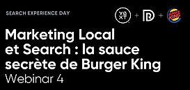 Marketing Local et Search : la sauce secrète de Burger King