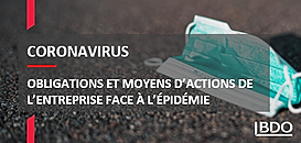 Coronavirus : obligations et moyens d'actions de l'entreprise face à l'épidémie