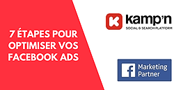 7 étapes pour optimiser la performance de vos Facebook Ads !