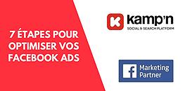 7 étapes pour optimiser la performance de vos Facebook Ads !