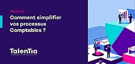Comment simplifier vos processus Comptables ?