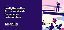 Webinar #2 - La digitalisation RH au service de l'expérience collaborateur