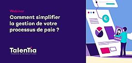 Webinar #3 - Comment simplifier la gestion de votre processus de paie ?
