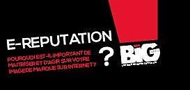 E-Reputation :Pourquoi est-il important de maitriser et d'agir sur votre image de marque sur internet ?