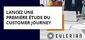 Lancez une première étude du Customer Journey
