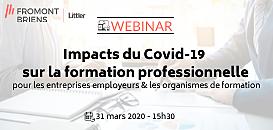 Impacts du Covid-19  sur la formation professionnelle pour les entreprises employeurs et les organismes de formation