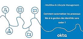 Comment automatiser les processus liés à la gestion des identités sans coder ?