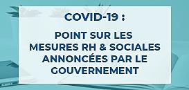 Covid-19 : point sur les mesures RH & sociales annoncées par le gouvernement