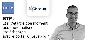 BTP : Et si c'était le bon moment pour automatiser vos échanges avec le portail Chorus Pro ?